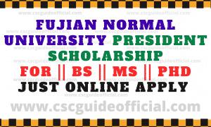 Fujian Normal University President Scholarship 2020