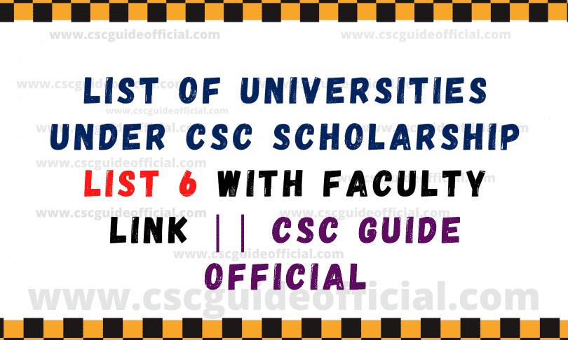 list of universities under csc scholarshiop list 6