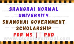 shanghai normal university shanghai government scholarship