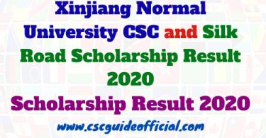 Xinjiang Normal University CSC and Silk Road Scholarship Result 2020