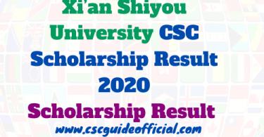 Xi'an Shiyou University CSC Scholarship Result