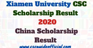 Xiamen University CSC Scholarship Result 2020