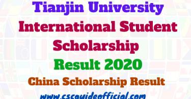 Tianjin University International Student Scholarship result 2020