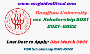 donghua university csc scholarship 2021 2022