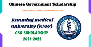 kunming medical university csc scholarship latest csc guide