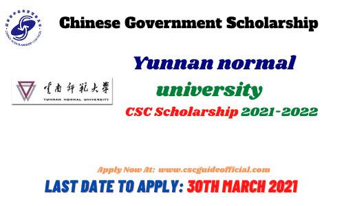 yunnan normal university csc scholarship 2021 csc guide official