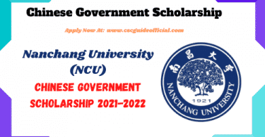 Nanchang University csc scholarship 2021 2022 csc guide official