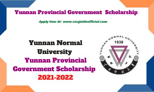 yunnan normal university provincial government scholarship 2021