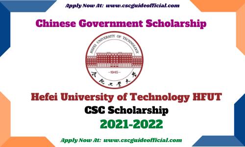 Hefei University of Technology csc scholarship 2021