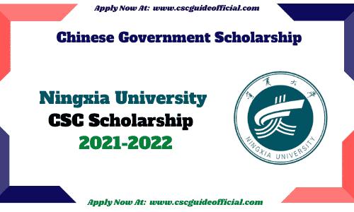 Ningxia University csc scholarship 2021 2022