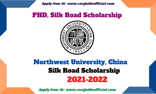 Northwest University Ph.D. Program Silk Road Scholarship 2021