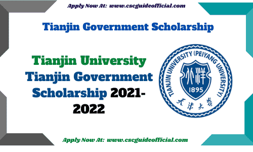 tianjin University tianjin government scholarship 2021