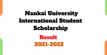 Nankai University Scholarship result 2021