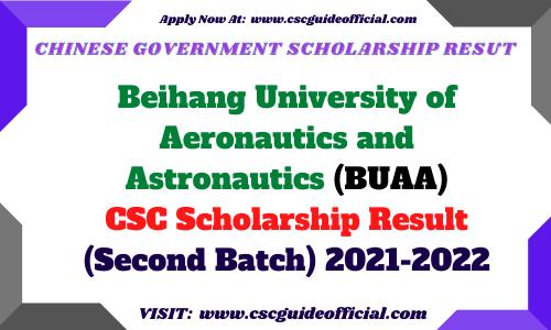 Beihang University of Aeronautics and Astronautics (BUAA) CSC Scholarship Result 2021-2022 second batch