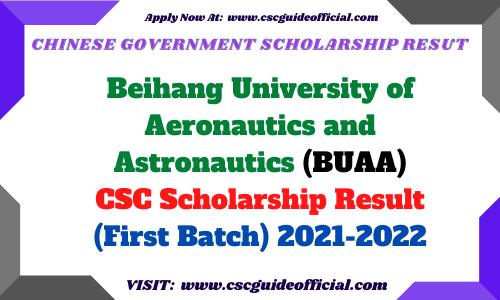 Beihang University of Aeronautics and Astronautics (BUAA) csc scholarship result 2021 2022