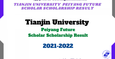 Tianjin University Peiyang Future Scholar Scholarship result