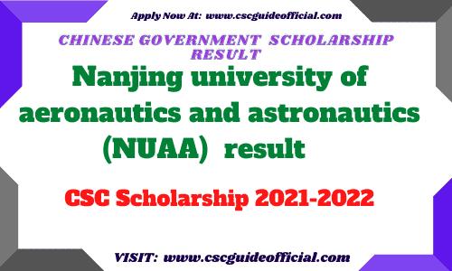 Nanjing university of aeronautics and astronautics (NUAA) csc scholarship result 2021 csc guide official