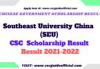 Southeast University CSC Scholarship result 2021 2022