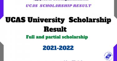 ucas university scholarship result 2021 csc guide official