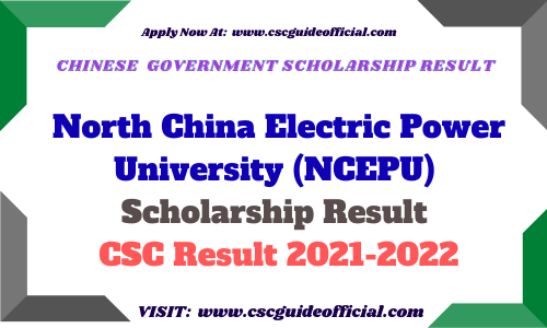 North China Electric Power University NCEPU CSC Scholarship Result 2021-2022