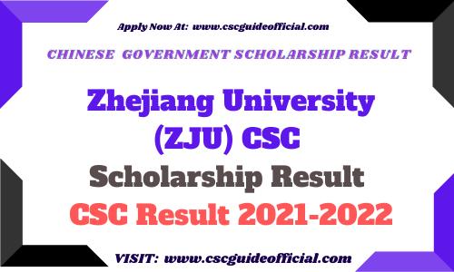 Zhejiang University CSC Scholarship Result 2021-2022