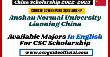 Anshan Normal University Liaoning China available majors for csc scholarship 2022 2023