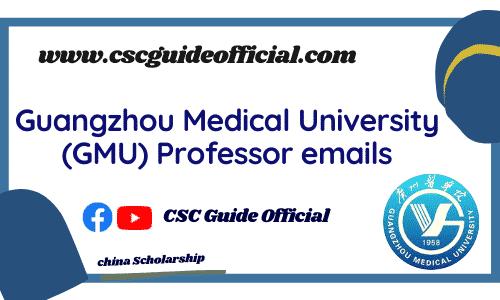 Guangzhou Medical University professors emails csc guide
