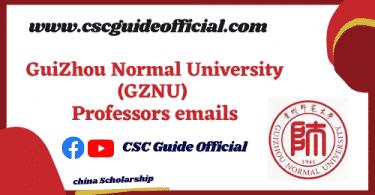 GuiZhou Normal University professors emails csc guide official