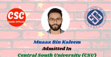 Muaaz Bin Kaleem Master Scholar Central South University (CSU) csc guide officail
