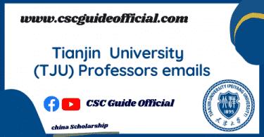 Tianjin University Professors emails csc guide