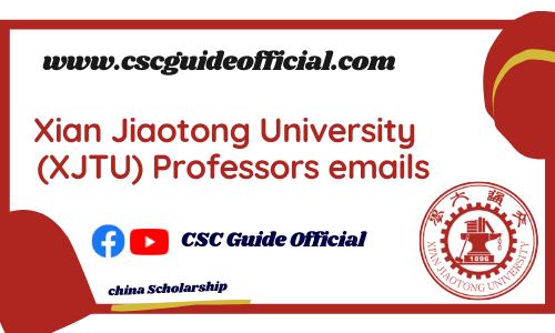xian jiaotong University professors emails csc guide official